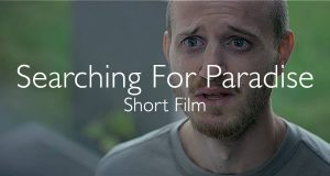 Searching For Paradise short film